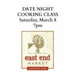 Date Night Cooking Class at East End Market